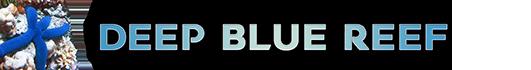 Deep Blue Reef